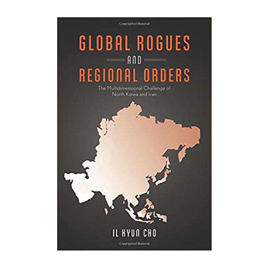 Image For GLOBAL ROGUES AND REGIONAL ORDERS