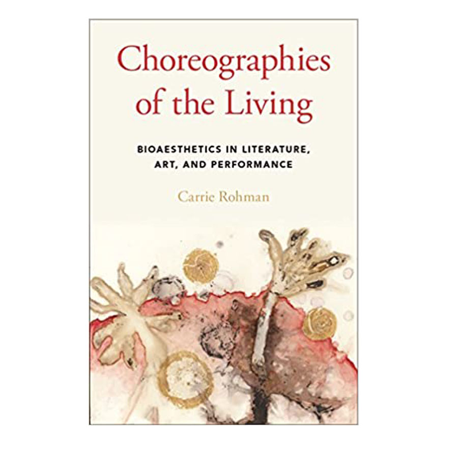 Image For CHOREOGRAPHIES OF THE LIVING