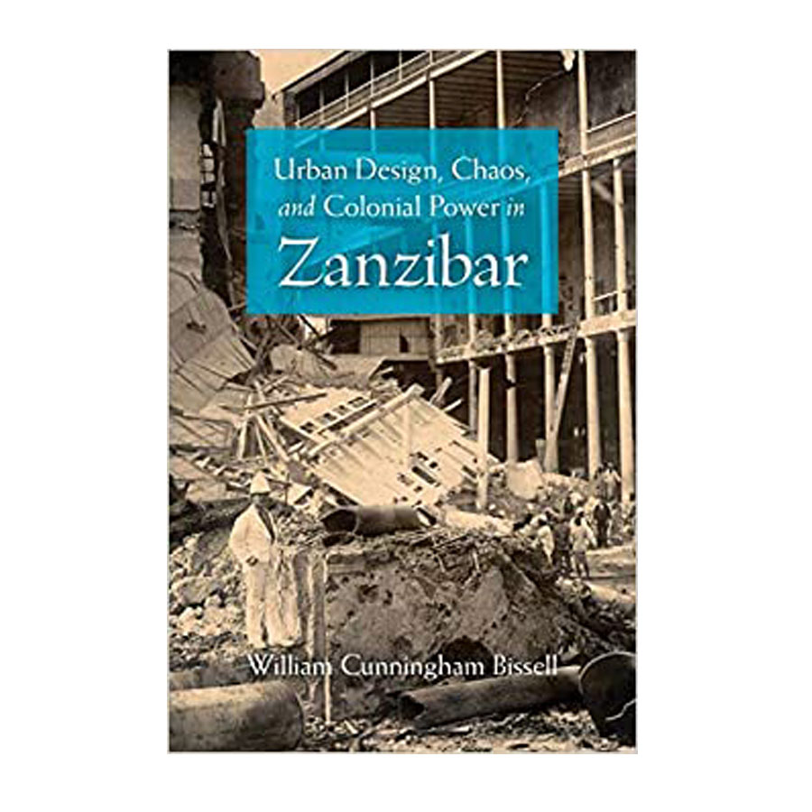 Image For URBAN DESIGN, CHAOS AND COLONIAL POWER IN ZANZIBAR